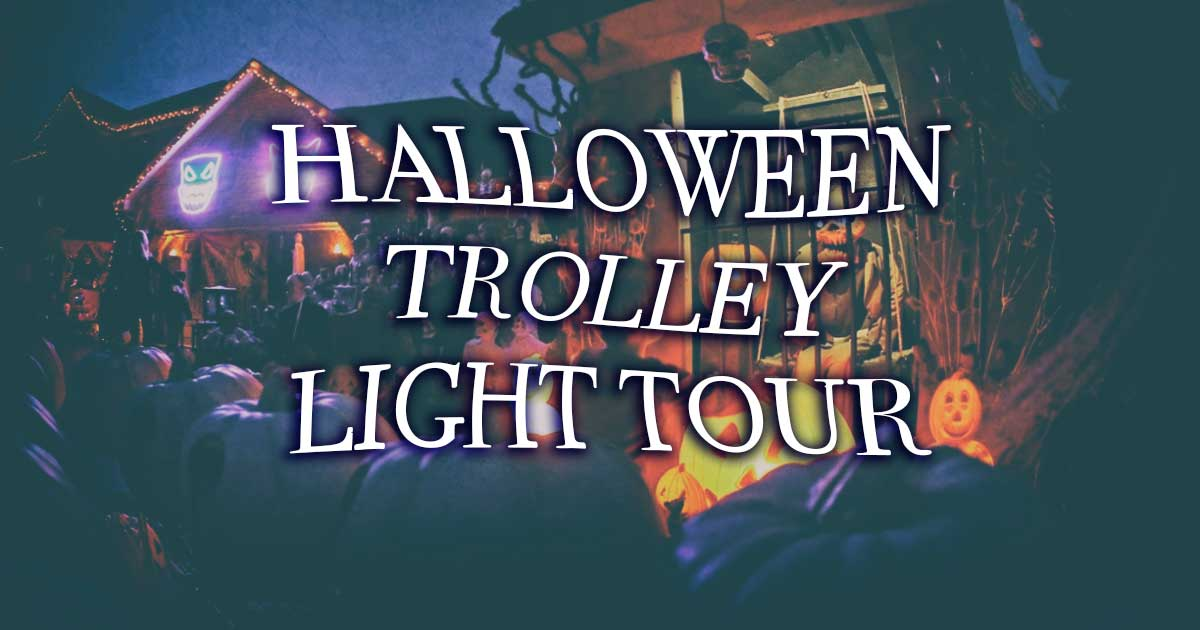 Halloween Light Trolley Tours